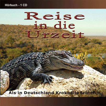 Reise in die Urzeit - Dinosaur Audiobook CD