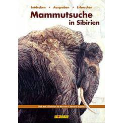 Mammoth Expedition in Sibiria, Book by Roseni