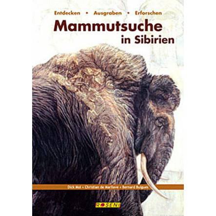 Mammutsuche in Sibirien, Urzeit Buch von Roseni